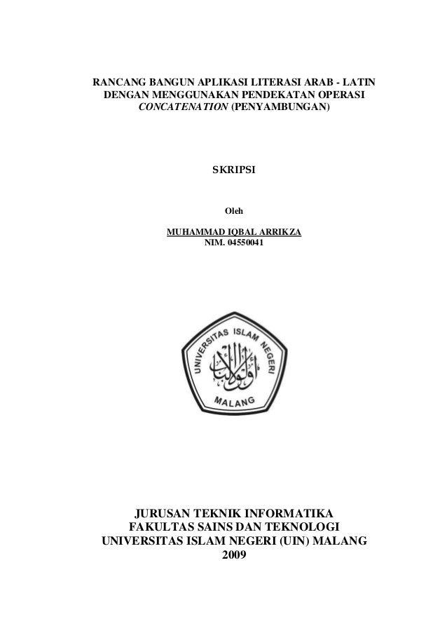 RANCANG BANGUN APLIKASI LITERASI ARAB - LATINDENGAN MENGGUNAKAN PENDEKATAN OPERASICONCATENATION (PENYAMBUNGAN)SKRIPSIOlehM...