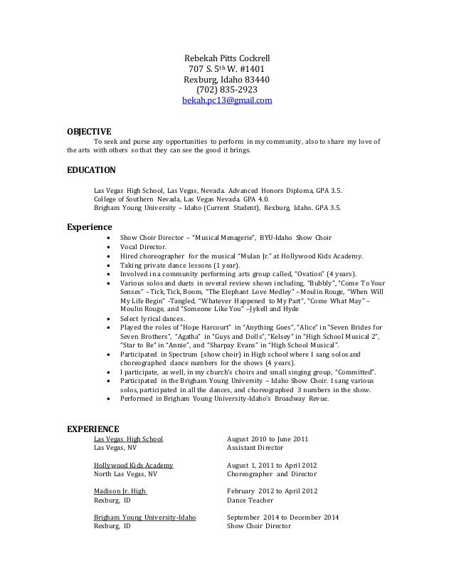 Rebekah Pitts Cockrell 707 S. 5th W. #1401 Rexburg, Idaho 83440 (702) 835-2923 bekah.pc13@gmail.com OBJECTIVE To seek and ...