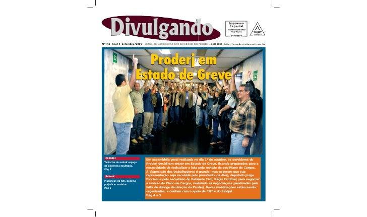 Nº145 Ano14 Setembro/2009 – JORNAL DA ASSOCIAÇÃO DOS SERVIDORES DO PRODERJ – ASCPDERJ – http://ascpderj.sites.uol.com.br  ...