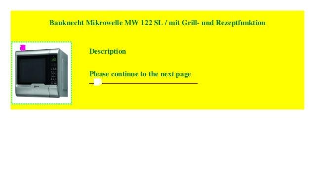 mit Grill und Rezeptfunktion Bauknecht Mikrowelle MW 122 SL