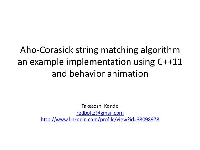 Aho-Corasick string matching algorithman example implementation using C++11       and behavior animation                  ...