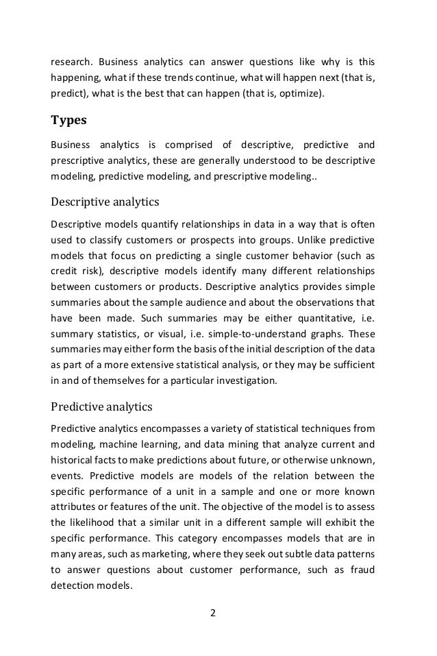 6 Descriptive models Descriptive models quantify relationships in data in a way that is often used to classify customers o...