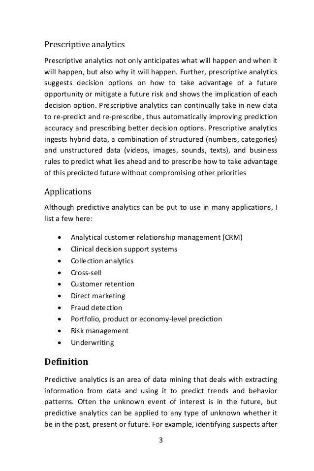 7 uses predictive analysis in applications for marketing campaigns, sales, and customer services to name a few. These tool...