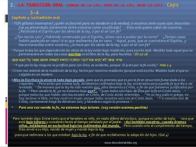 2. LA TRADICION ORAL                    (OBRAS DE LA LEY, YUGO DE LA LEY, BAJO LA LEY)                        Caps        ...