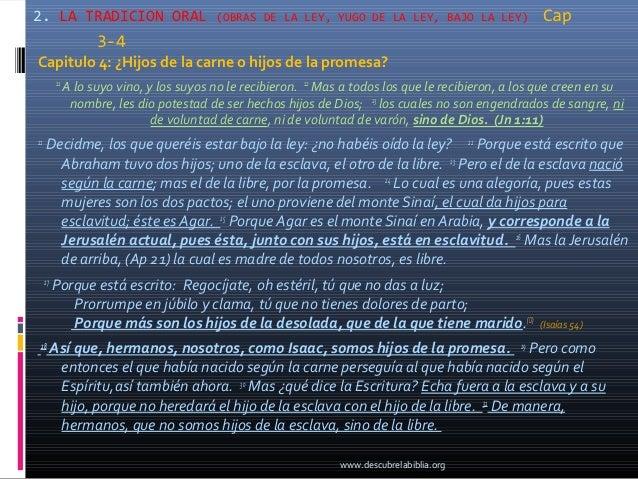 2. LA TRADICION ORAL                        (OBRAS DE LA LEY, YUGO DE LA LEY, BAJO LA LEY)               Cap              ...