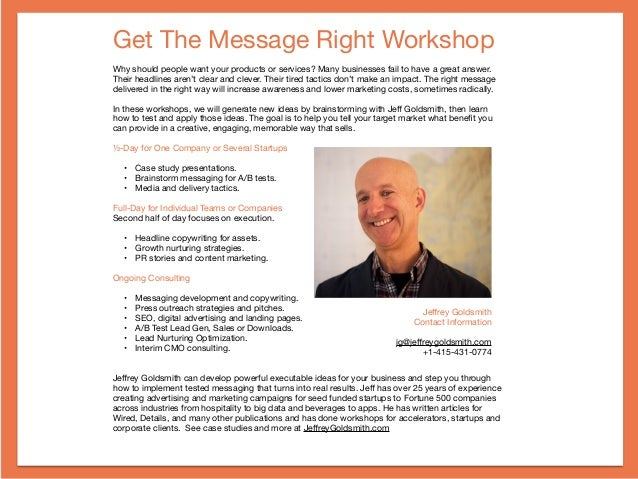 Get The Message Right Workshop  Why should people want your products or services? Many businesses fail to have a great ans...