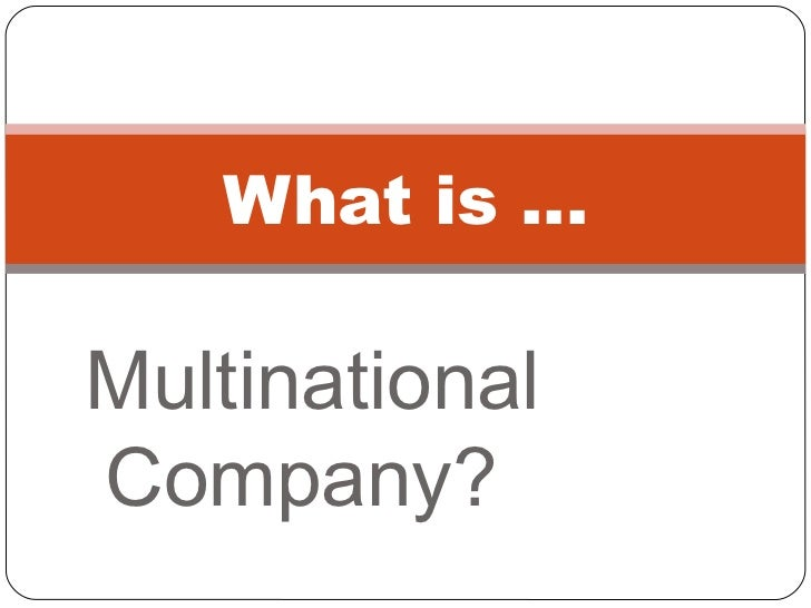 Accounting and multinational corporations