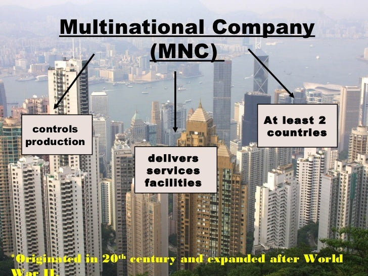 advantages and disadvantages of multinational enterprises Outline: multinational corporations • economic and political importance of mncs – number and size  locational advantages • natural resource investments.