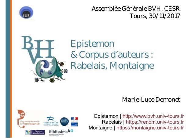 Epistemon & Corpus d'auteurs : Rabelais, Montaigne Epistemon | http://www.bvh.univ-tours.fr Rabelais | https://renom.univ-...