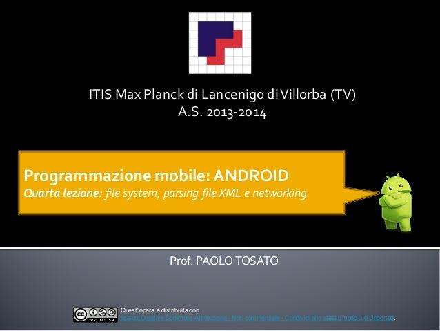 ITIS Max Planck di Lancenigo diVillorba (TV) A.S. 2013-2014 Prof. PAOLOTOSATO Quest' opera è distribuitacon licenzaCreativ...