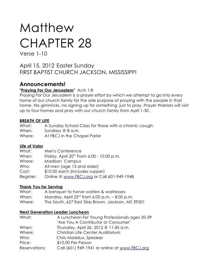 "MatthewCHAPTER 28Verse 1-10April 15, 2012 Easter SundayFIRST BAPTIST CHURCH JACKSON, MISSISSIPPIAnnouncements!""Praying For..."