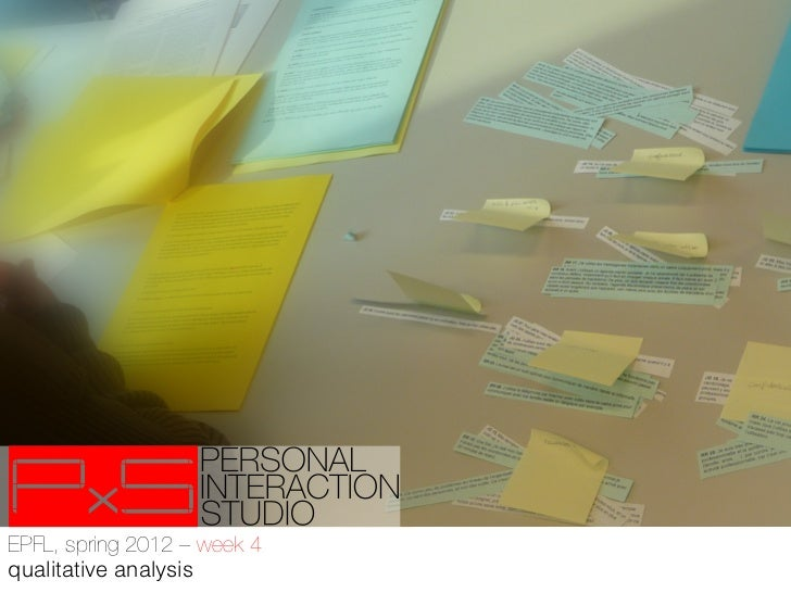 EPFL, spring 2012 – week 4!qualitative analysis