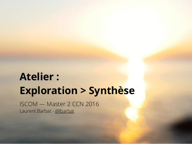 Atelier : 