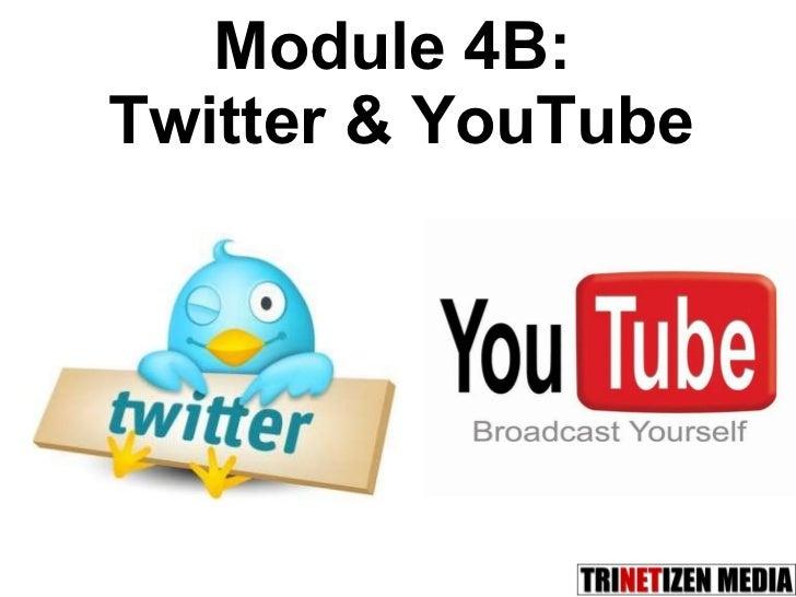 Module 4B:  Twitter & YouTube