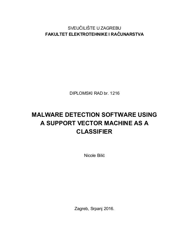 Malware detection software using a support vector machine as