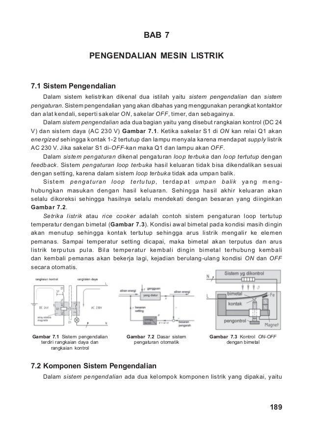 BAB 7                      PENGENDALIAN MESIN LISTRIK7.1 Sistem Pengendalian      Dalam sistem kelistrikan dikenal dua ist...
