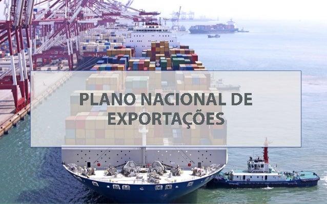 PLANO NACIONAL DE EXPORTAÇÕES