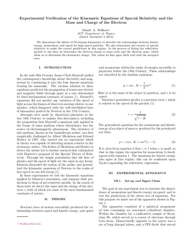 Experimental Verification of the Kinematic Equations of Special Relativity and the Mass and Charge of the Electron Daniel A...
