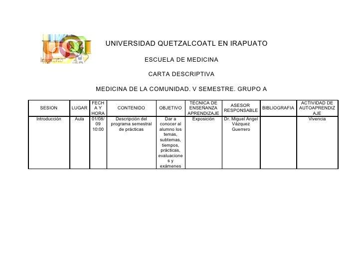 UNIVERSIDAD QUETZALCOATL EN IRAPUATO                                                 ESCUELA DE MEDICINA                  ...