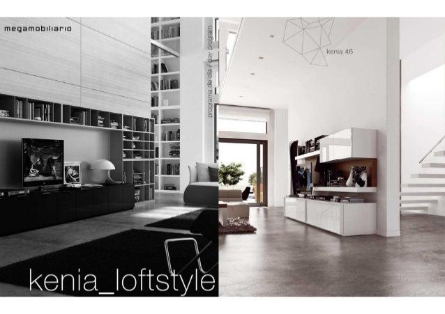 Catalogue KENIA Loft Style l Megamobiliario