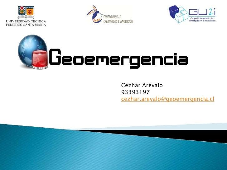 Cezhar Arévalo93393197cezhar.arevalo@geoemergencia.cl