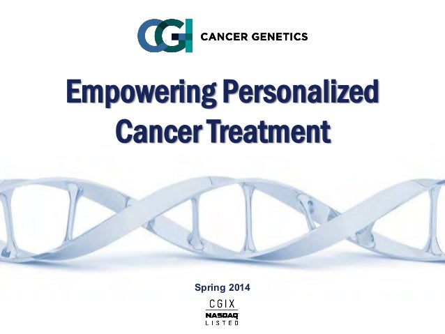 Empowering Personalized Cancer Treatment Spring 2014