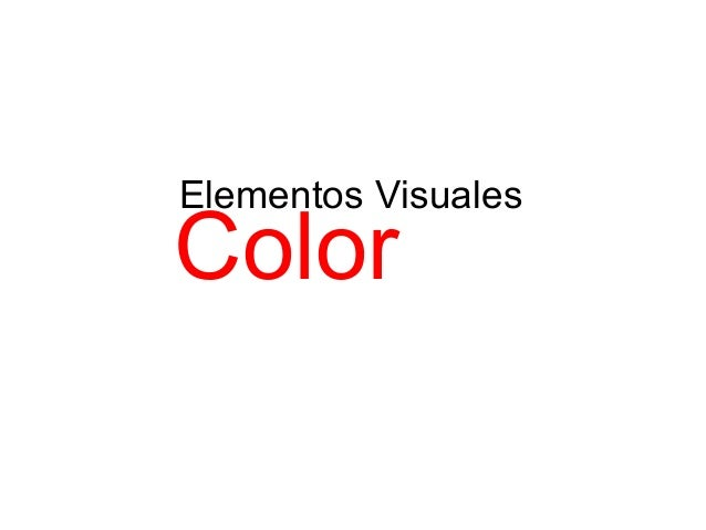 Elementos Visuales Color