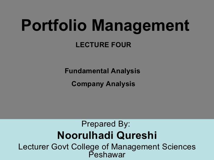 Portfolio Management                              LECTURE FOUR                        Fundamental Analysis                ...