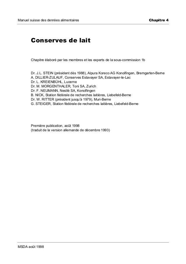Manuel suisse des denrées alimentaires  Chapitre 4  Conserves de lait Chapitre élaboré par les membres et les experts de l...