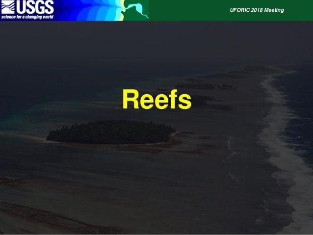 Reefs, Sediment and Shorelines UFORIC Slide 2