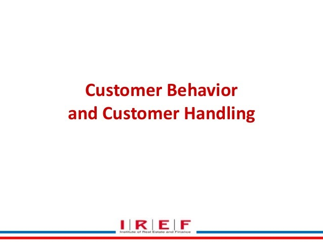 Customer Behavior and Customer Handling