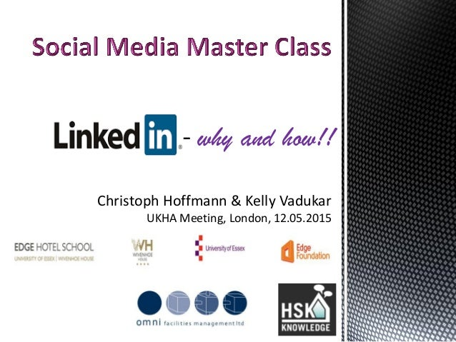 Christoph Hoffmann & Kelly Vadukar UKHA Meeting, London, 12.05.2015 why and how!!