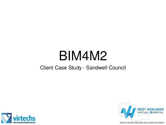 BIM4M2 Client Case Study - Sandwell Council