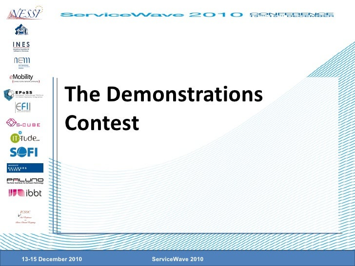The Demonstrations Contest 13-15 December 2010 ServiceWave 2010