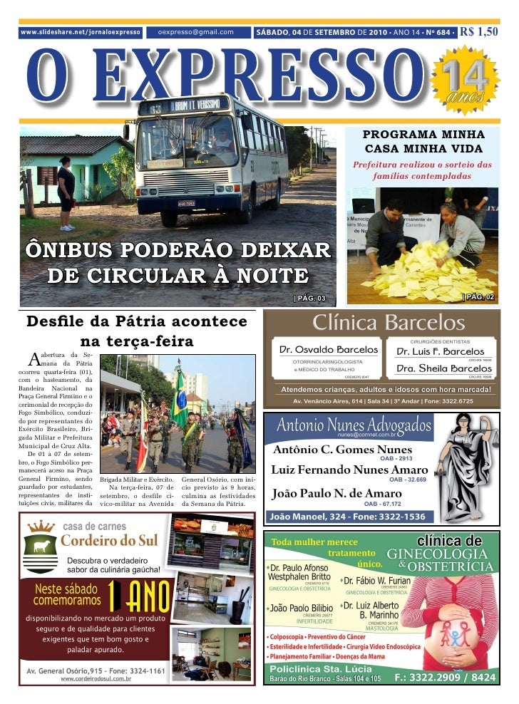 O EXPRESSO www.slideshare.net/jornaloexpresso                 oexpresso@gmail.com                 SÁBADO, 04 DE SETEMBRO D...