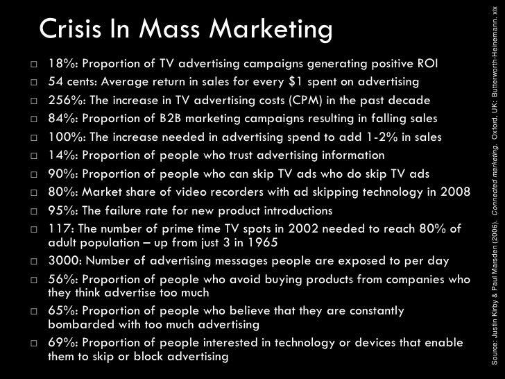 Source: Justin Kirby & Paul Marsden (2006). Connected marketing. Oxford, UK: Butterworth-Heinemann. xix     Crisis In Mass...