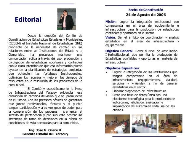 Objetivo General: Elevar el Nivel de Articulación Interinstitucional, que permita la producción de Estadísticas confiables...