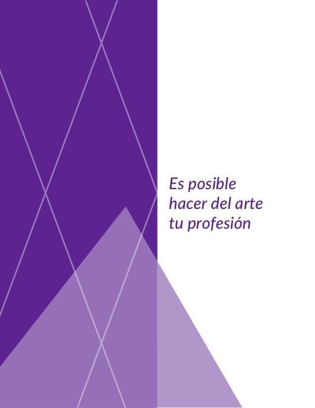 Es posible hacer del arte tu profesión
