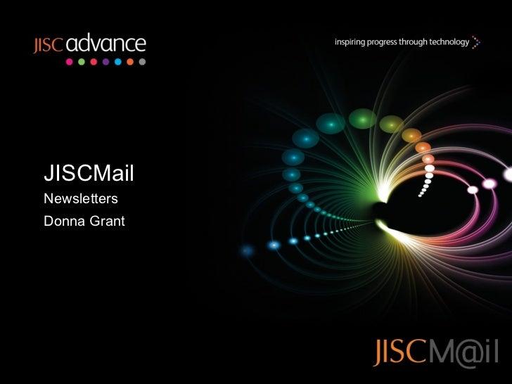 JISCMail Newsletters Donna Grant
