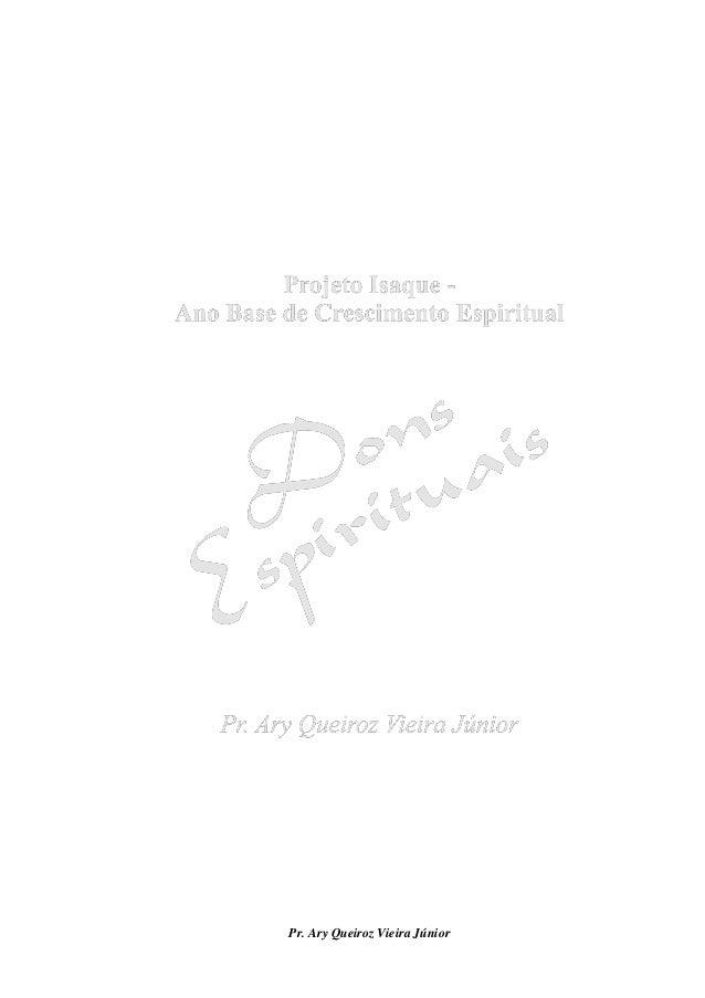 Projeto Isaque - Dons Espirituais Slide 2