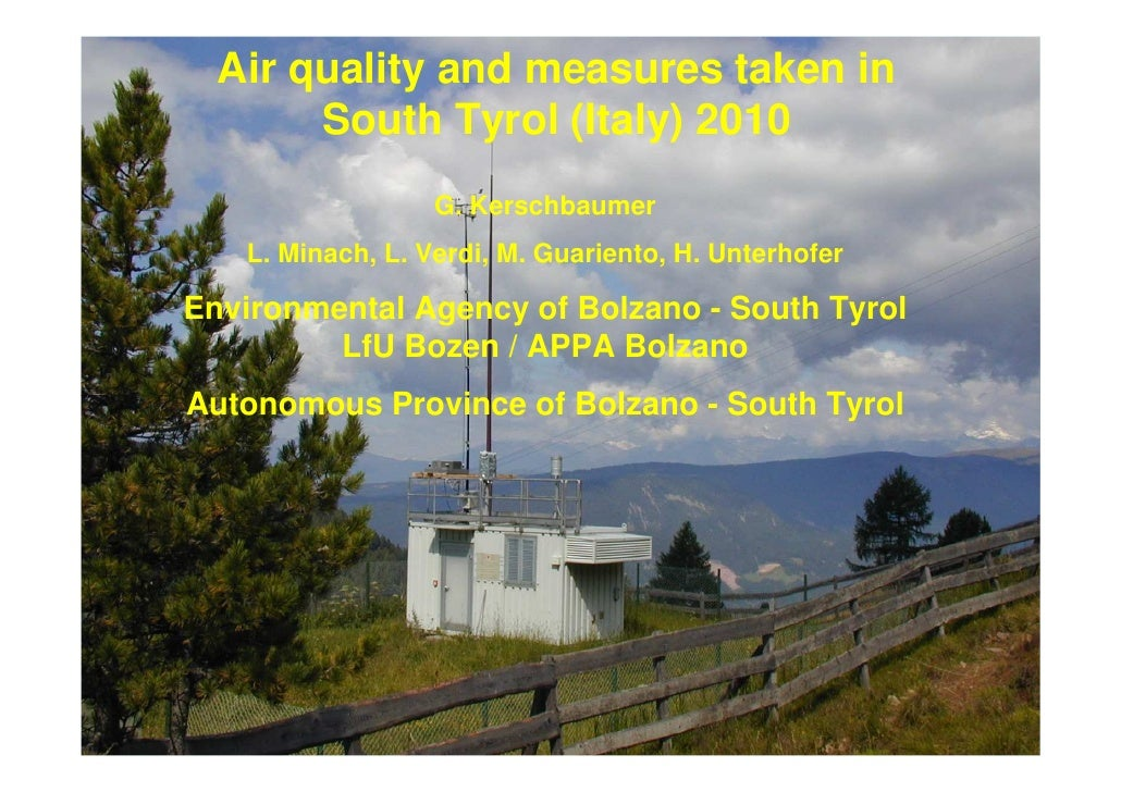 Air quality and measures taken in        South Tyrol (Italy) 2010                   G. Kerschbaumer    L. Minach, L. Verdi...