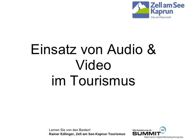 Einsatz von Audio & Video im Tourismus