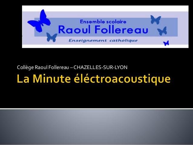 Collège Raoul Follereau – CHAZELLES-SUR-LYON