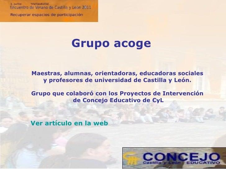 Maestras, alumnas, orientadoras, educadoras sociales  y profesores de universidad de Castilla y León.  Grupo que colaboró ...