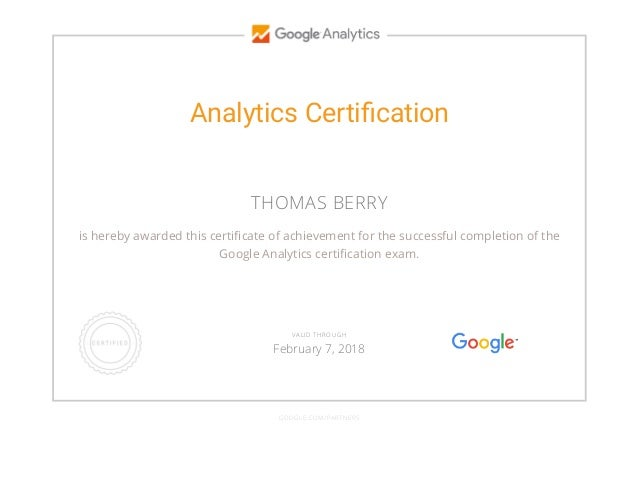 Analytics Certification THOMAS BERRY is hereby awarded this certi cate of achievement for the successful completion of the ...