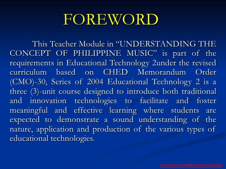 """FOREWORD This Teacher Module in """"UNDERSTANDING THE CONCEPT OF PHILIPPINE MUSIC"""" is part of the requirements in Educational..."""