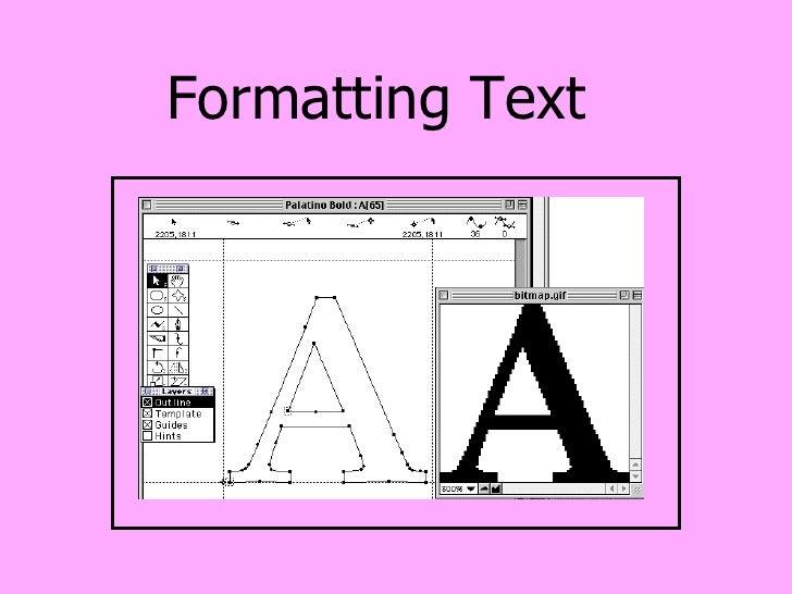 Formatting Text<br />