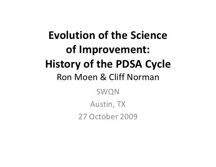 EvolutionoftheScience    l i      f h   i    ofImprovement:    of Improvement:HistoryofthePDSACycle ...