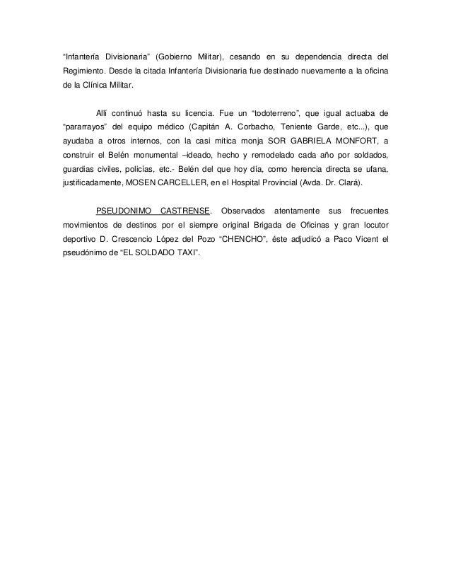 """""""Infantería Divisionaria"""" (Gobierno Militar), cesando en su dependencia directa del Regimiento. Desde la citada Infantería..."""
