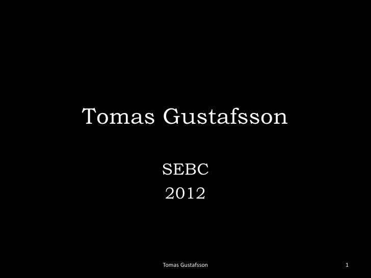 Tomas Gustafsson      SEBC      2012      Tomas Gustafsson   1